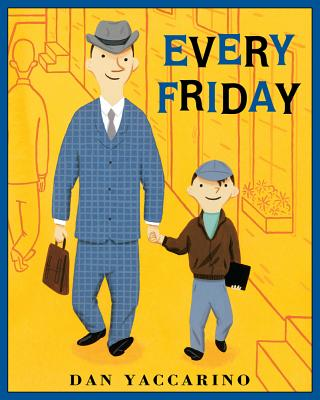 Every Friday By Yaccarino, Dan