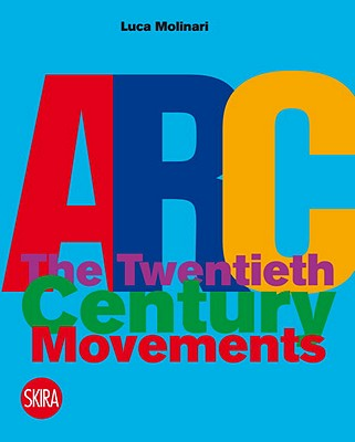 Architecture the Twentieth Century Movements By Molinari, Luca